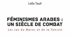 """كتاب ليلى طويل """"نسويات عربية: قرن من النضال. حالة المغرب و تونس"""""""